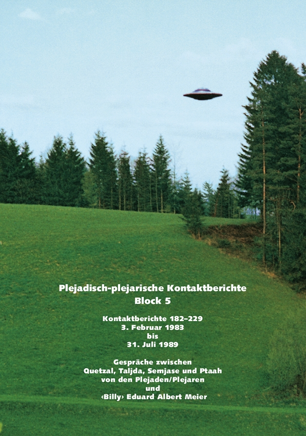 Plejadisch-Plejarische Kontaktberichte Block 5