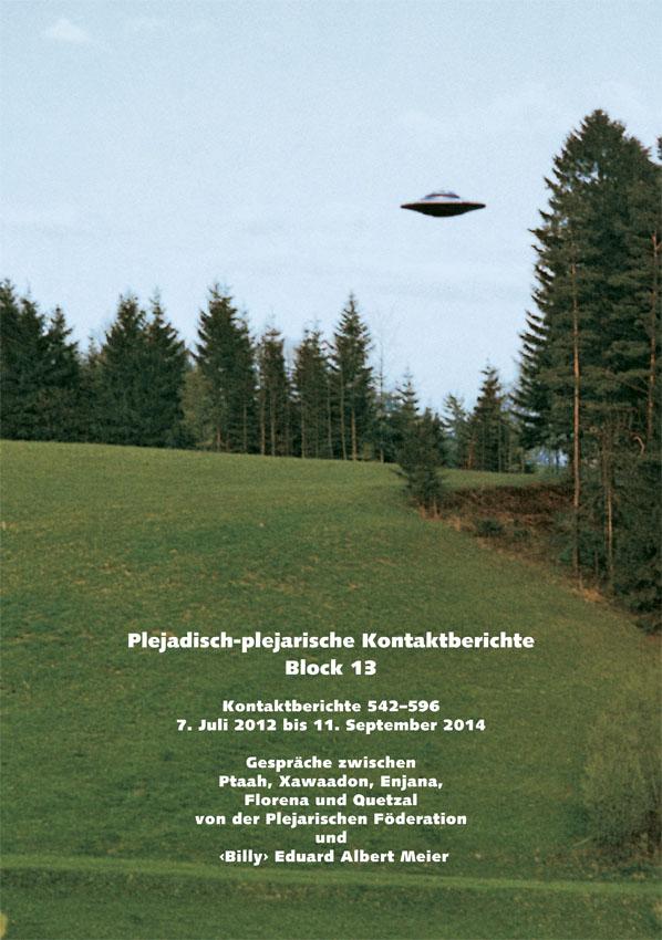 Plejadisch-Plejarische Kontaktberichte Block 13